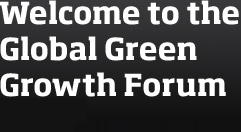 Welcome to the Global Green Growth Forum 2011